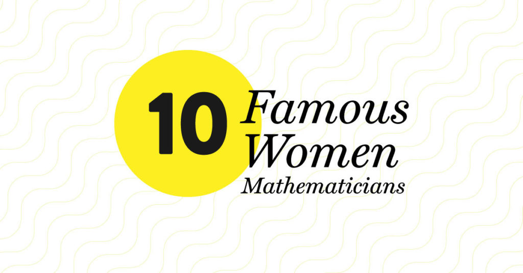 Ten famous women mathematicians header image with background pattern and title.