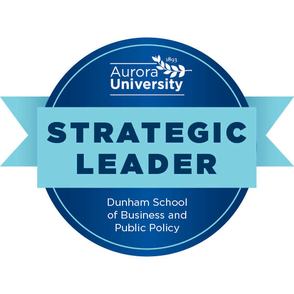 Aurora University's Strategic Leader Badge