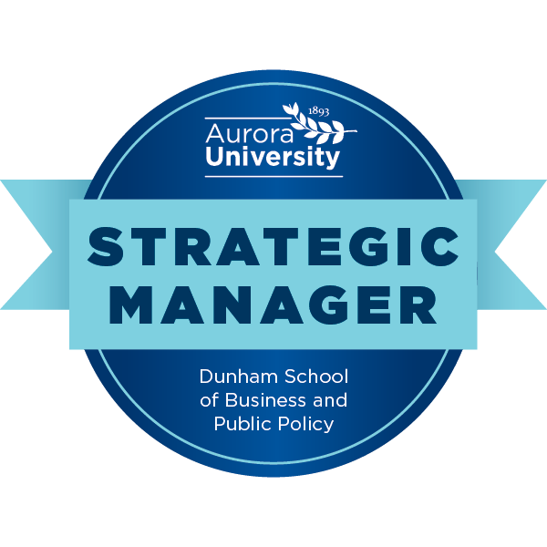 Aurora University's Strategic Manager Badge